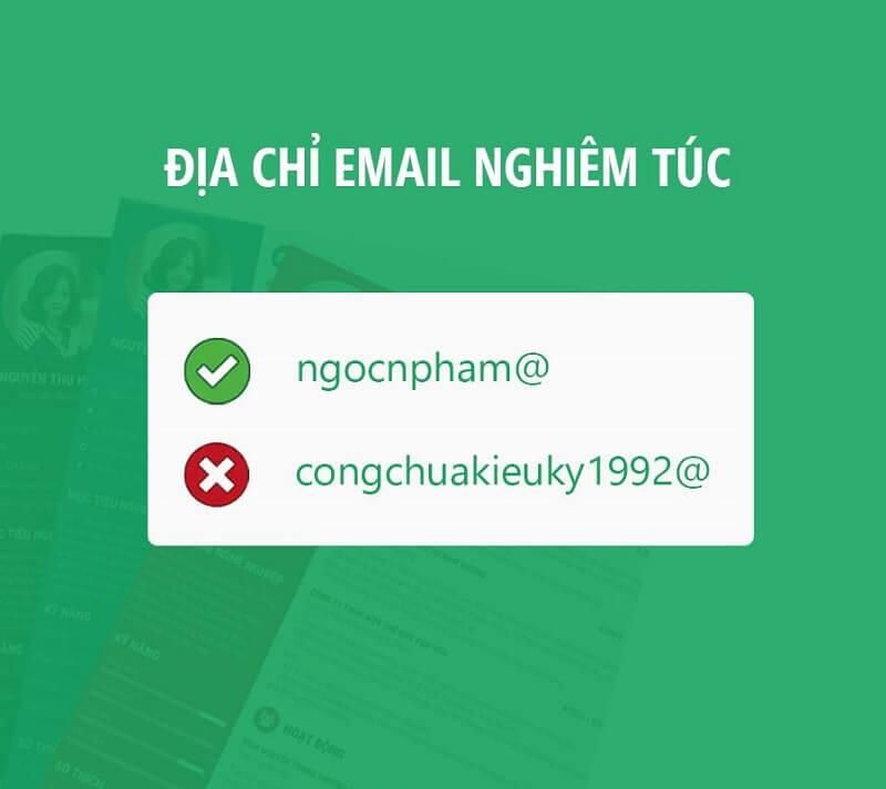 Địa chỉ email cần thể hiện sự nghiêm túc